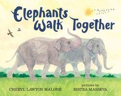Elephants Walk Together book