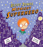 Eliot Jones, Midnight Superhero book