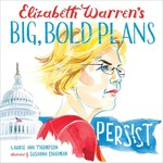 Elizabeth Warren's Big, Bold Plans book