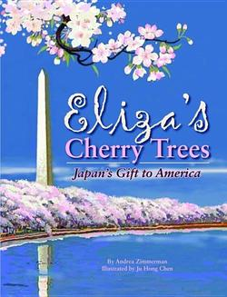Eliza's Cherry Trees: Japan's Gift to America book