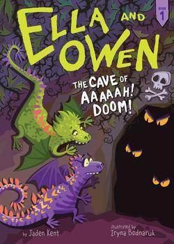 Ella and Owen 1: The Cave of Aaaaah! Doom!, Volume 1 book