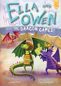 Ella and Owen 10: The Dragon Games! Book