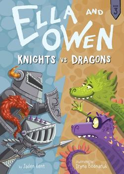 Ella and Owen 3: Knights vs. Dragons, Volume 3 book
