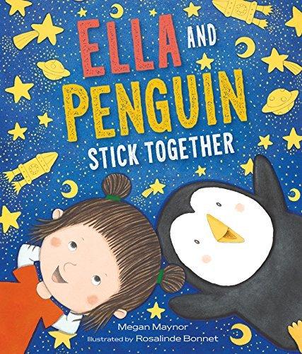 Ella and Penguin Stick Together Book