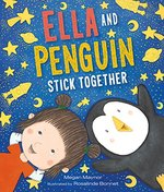 Ella and Penguin Stick Together book