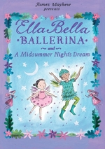 Ella Bella Ballerina and a Midsummer Night's Dream book