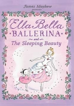 Ella Bella Ballerina and the Sleeping Beauty book