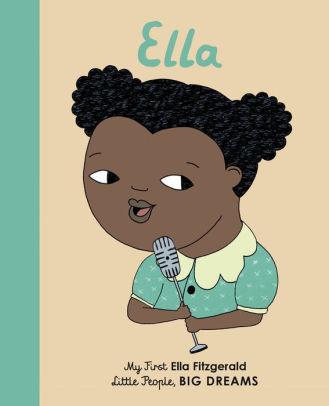 Ella Fitzgerald: My First Ella Fitzgerald book