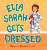 Ella Sarah Gets Dressed book
