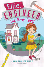Ellie, Engineer: The Next Level book