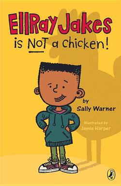 EllRay Jakes Is Not a Chicken! book