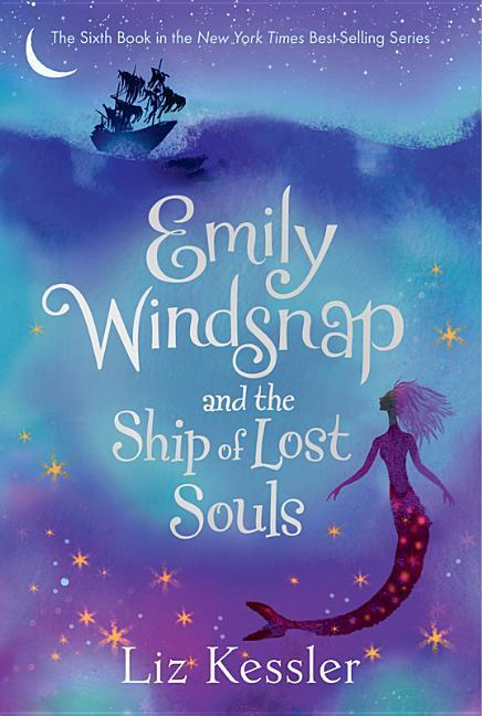 Emily Windsnap and the Ship of Lost Souls book