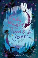 Emily Windsnap and the Siren's Secret book
