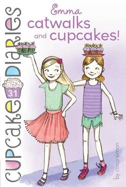 Emma Catwalks and Cupcakes Book