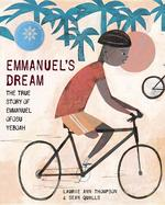 Emmanuel's Dream: The True Story of Emmanuel Ofosu Yeboah book