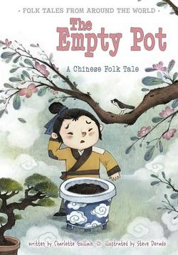 Empty Pot: A Chinese Folk Tale book
