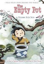 Empty Pot: A Chinese Folk Tale book