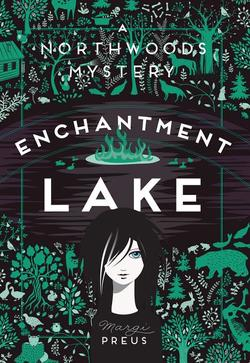 Enchantment Lake: A Northwoods Mystery book