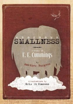 Enormous Smallness: A Story of e. e. cummings book