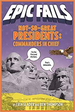 Epic Fails: Not So Great Presidents book
