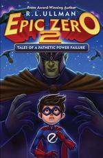 Epic Zero 2: Tales of a Pathetic Power Failure book