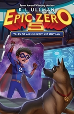 Epic Zero 5: Tales of an Unlikely Kid Outlaw book