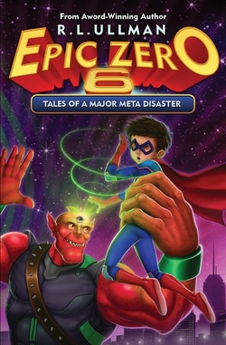 Epic Zero 6: Tales of a Major Meta Disaster book