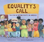 Equality's Call: The Story of Voting Rights in America book