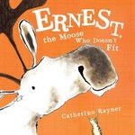 Ernest, the Moose Who Doesn't Fit book