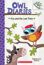 Eva and the Lost Pony: A Branches Book (Owl Diaries #8), Volume 8 book