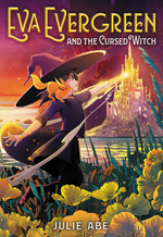 Eva Evergreen and the Cursed Witch book