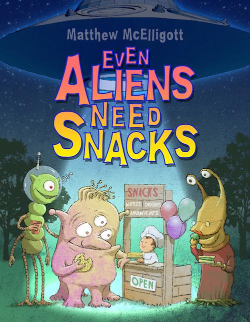 Even Aliens Need Snacks book