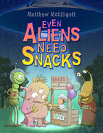 Even Aliens Need Snacks book