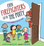 Even Firefighters Go to the Potty book
