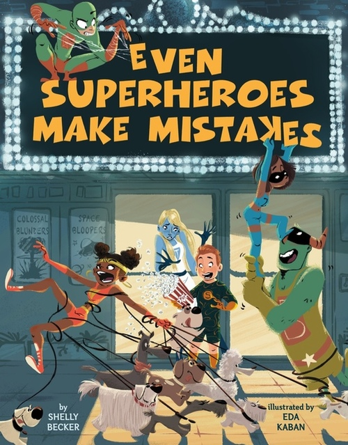 Even Superheroes Make Mistakes book