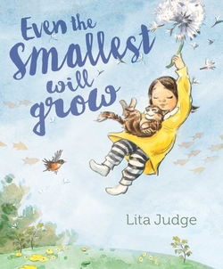 Even the Smallest Will Grow book