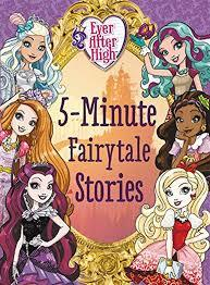Ever After High: 5-Minute Fairytale Stories book