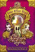 Ever After High: The Storybook of Legends  book