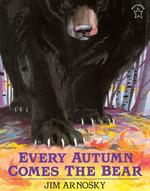 Every Autumn Comes the Bear book