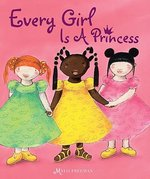 Every Girl Is a Princess book