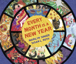 Every Month Is a New Year: Celebrations Around the World book