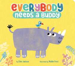 Everybody Needs a Buddy book
