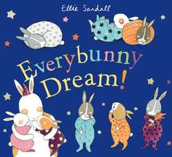 Everybunny Dream! Book