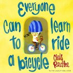 Everyone Can Learn to Ride a Bicycle book