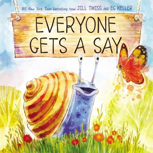 Everyone Gets a Say book
