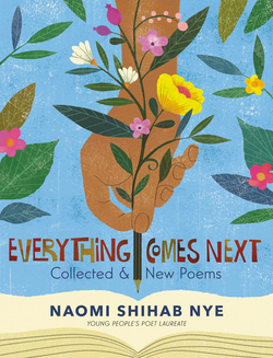 Everything Comes Next: Collected and New Poems book