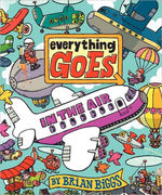 Everything Goes: In the Air book