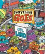 Everything Goes: On Land book