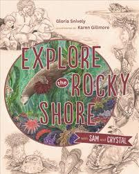 Explore the Rocky Shore with Sam and Crystal book