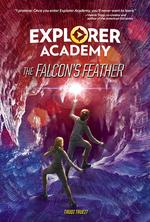 Explorer Academy: The Falcon's Feather (Book 2) book